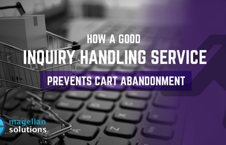 How A Good Inquiry Handling Service Prevents Cart Abandonment